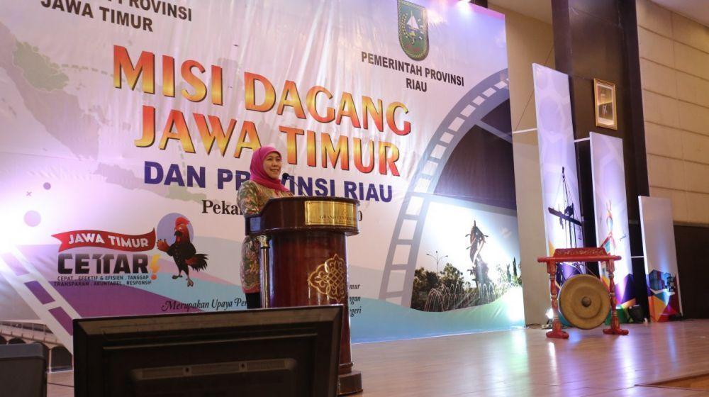 Gubernur Khofifah Inginkan Misi Dagang Eratkan Persaudaraan Jatim-Riau