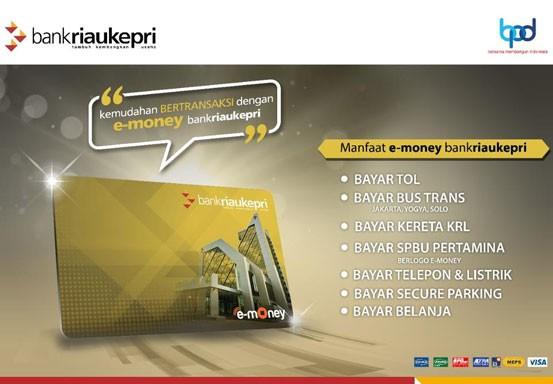E-money Bank Riau Kepri Siap Melayani Transaksi Keuangan Masyarakat